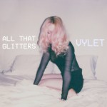 All That Glitters - Vylet