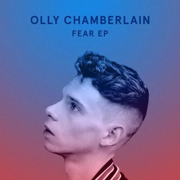 Fear EP - Olly Chamberlain