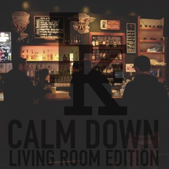 Calm Down (Living Room Edition) - Lone Kodiak