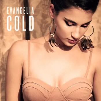 Cold - Evangelia