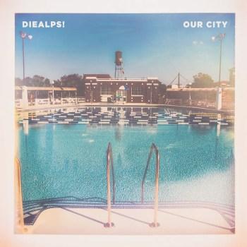 Our City - DieAlps! album art