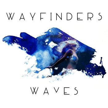 Waves - Wayfinders