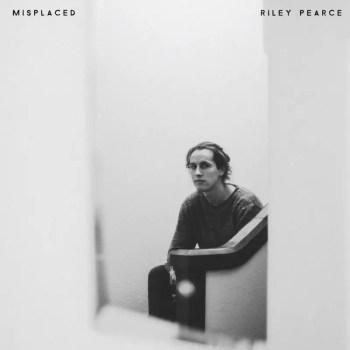 Misplaced - Riley Pearce