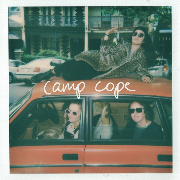 The Opener - Camp Cope