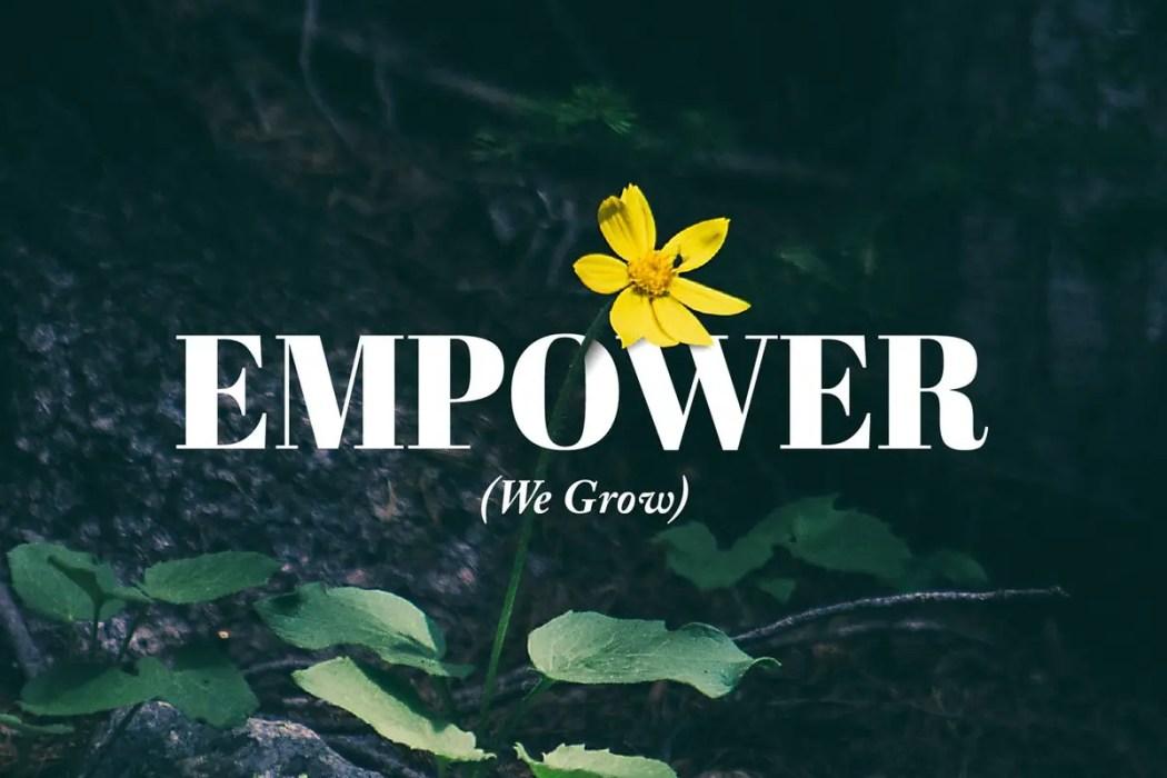 Empower (We Grow) - Emily Blue