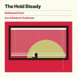 Entitlement Crew - The Hold Steady