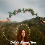 Drink About You - Kate Nash art