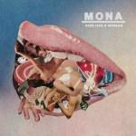 Kiss Like A Woman - MONA