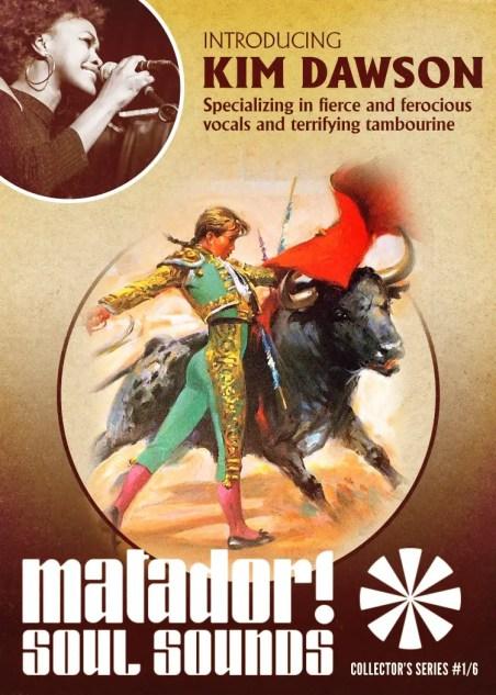 Matador! Soul Sounds' Kim Dawson poster
