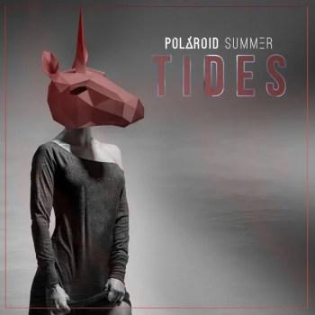 TIDES - Polaroid Summer