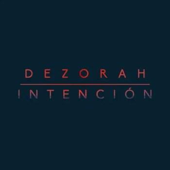 Intención - DEZORAH