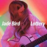 Lottery - Jade Bird