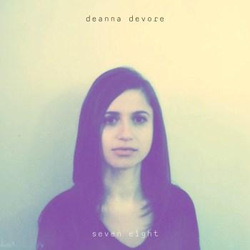 Seven Eight - Deanna Devore