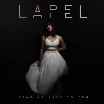 Lead Me Back to You - Lapel