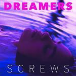 SCREWS - DREAMERS