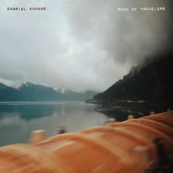 Book of Travelers - Gabriel Kahane