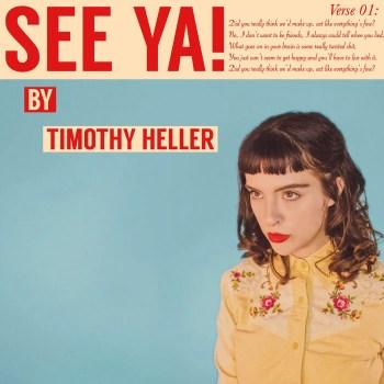 See Ya! - Timothy Heller