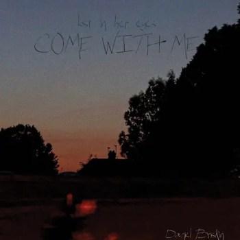 Come with Me - Daniel Briskin