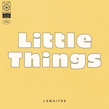 Little Things - Lemaitre