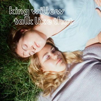 Talk Like That - King Willow art
