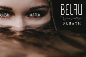 "Interview: Belau Take an Intoxicating & Immersive ""Breath"" with Sophie Lindinger"
