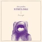 INSCAPE - AlexandraStréliski