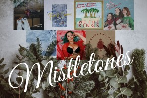 Atwood Magazine Presents: Mistletones, Pt. I
