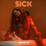 Sick- Brigetta cover art