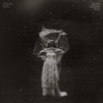 Slow Down Ego - Moon Ruin
