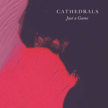 Just a Game - Cathedrals