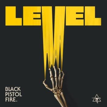 Level - Black Pistol Fire