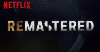 Netflix's 'ReMastered' Music Docuseries