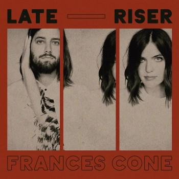Late Riser - Frances Cone
