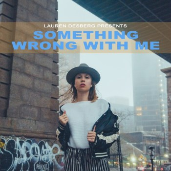 Something Wrong with Me - Lauren Desberg