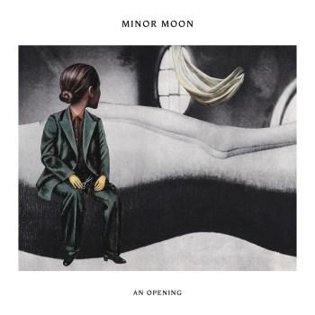 An Opening - Minor Moon