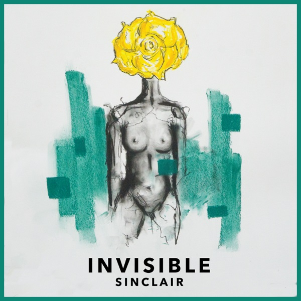 Invisible - Sinclair