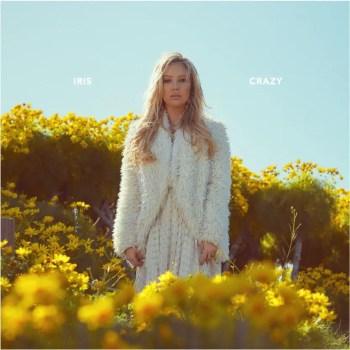 Crazy - Iris