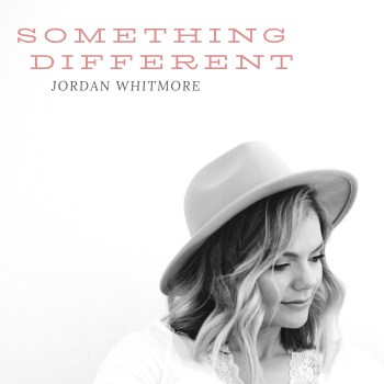 """""""Something Different"""" - Jordan Whitmore"""