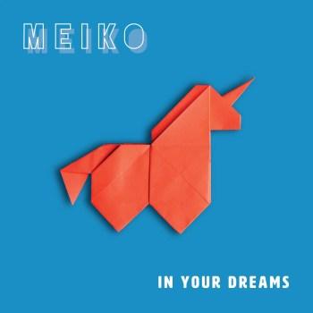 Meiko - In Your Dreams (Art)