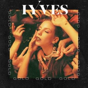 "IYVES - ""Gold"" Single Art"