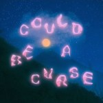 Could Be a Curse - KAINA