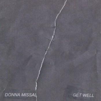 Donna Missal - Get Well Single Art
