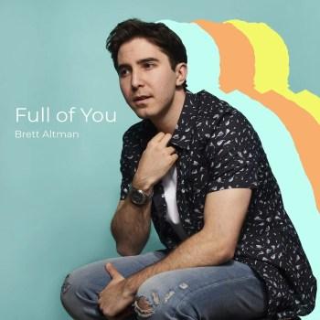 Full of You - Brett Altman