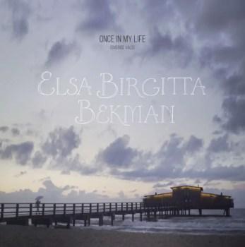 Once In My Life (Sverige Vals) - Elsa Birgitta Bekman