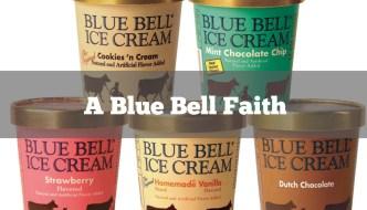 A Blue Bell Faith