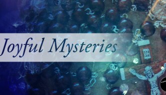Joyful Mysteries of the Rosary [Audio]