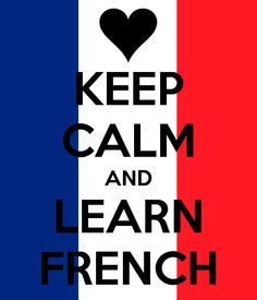 Keep calm and learn french