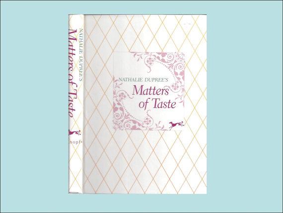 Matters of taste cookbook