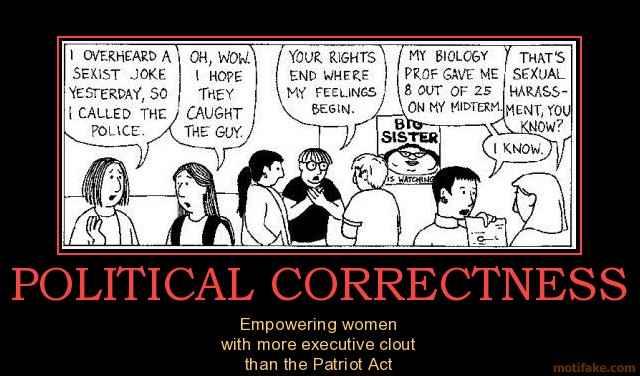 political-correctness-feminism-political-correctness-new-wor-demotivational-poster-1256346287