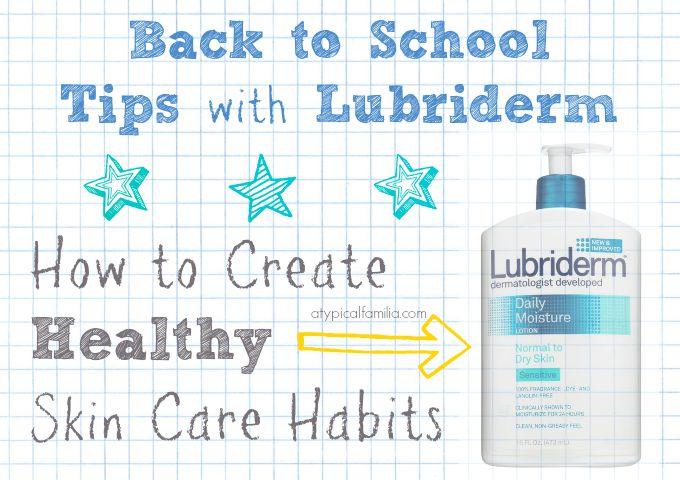 Healthy-Skin-Care-Habits-Lubriderm